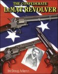 The Confederate LeMat Revolver