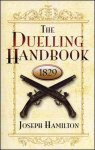 The Duelling Handbook 1829