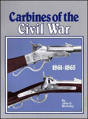 Carbines of the Civil War