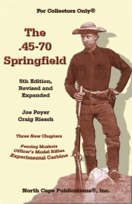 The .45-70 Springfield, 5th Edition